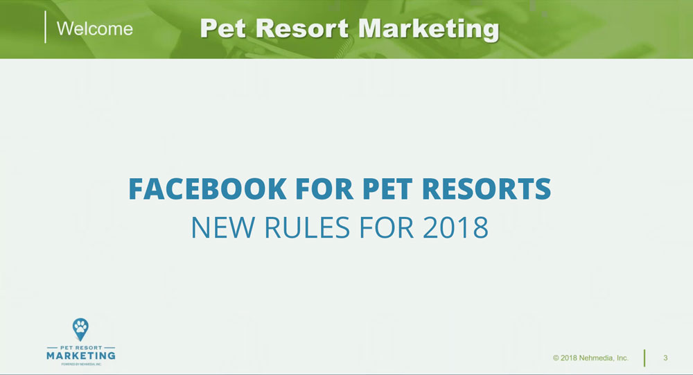 Facebook for Pet Resorts: New Rules for 2018