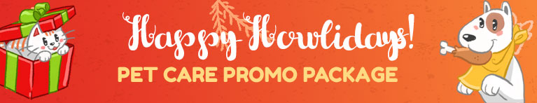 Happy Howlidays Pet Care Promo Package