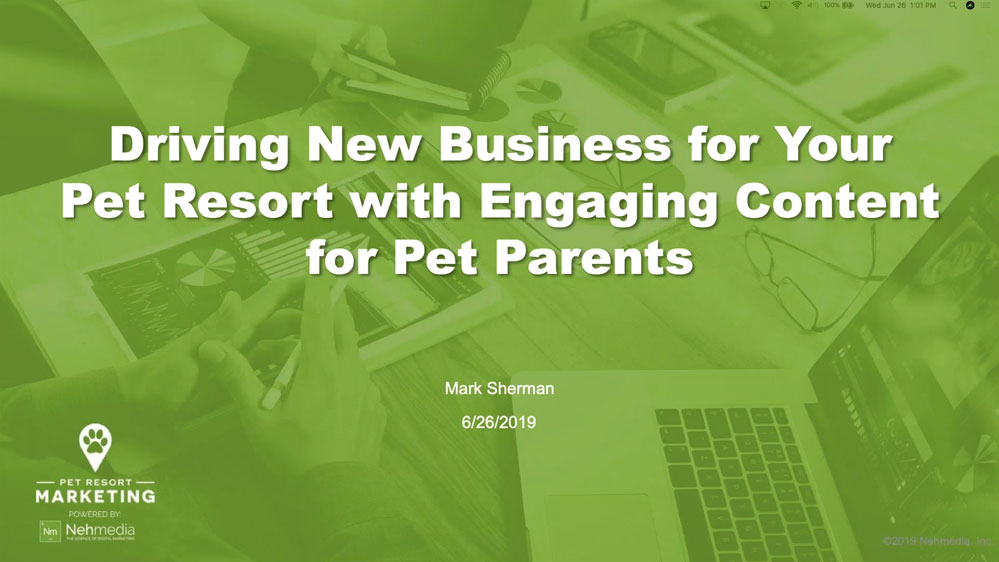 Webinar - Driving New Business for Your Pet Resort